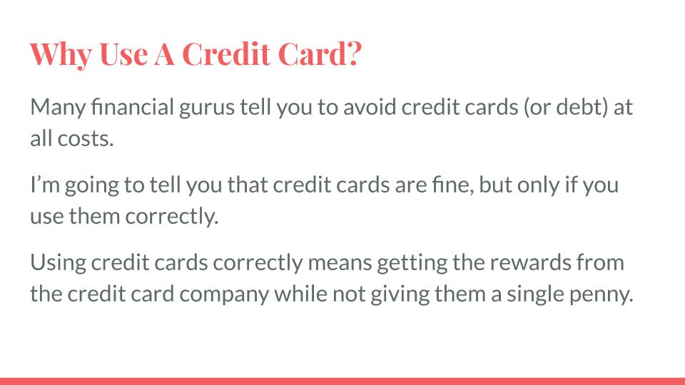 Why Use a Credit Card?