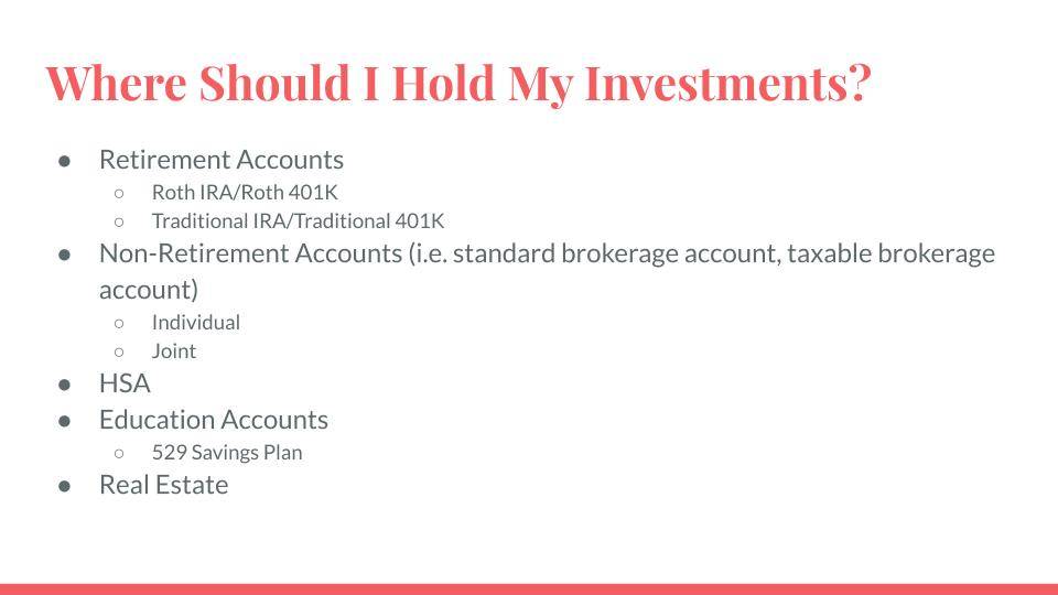 Where Should I Hold My Investments?