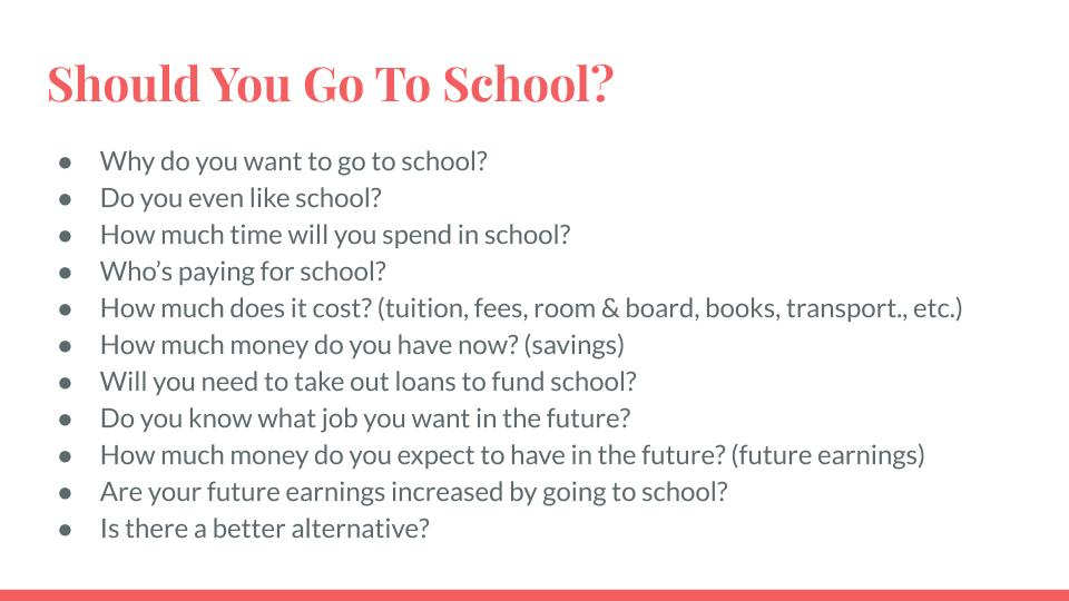 Should You Go To School?