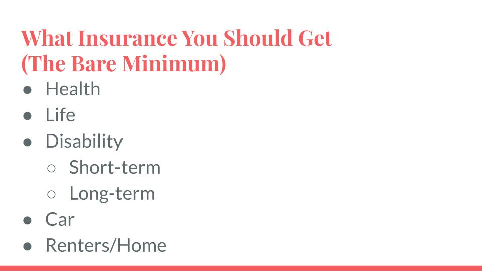 The Insurance You Should Get (The Bare Minimum)