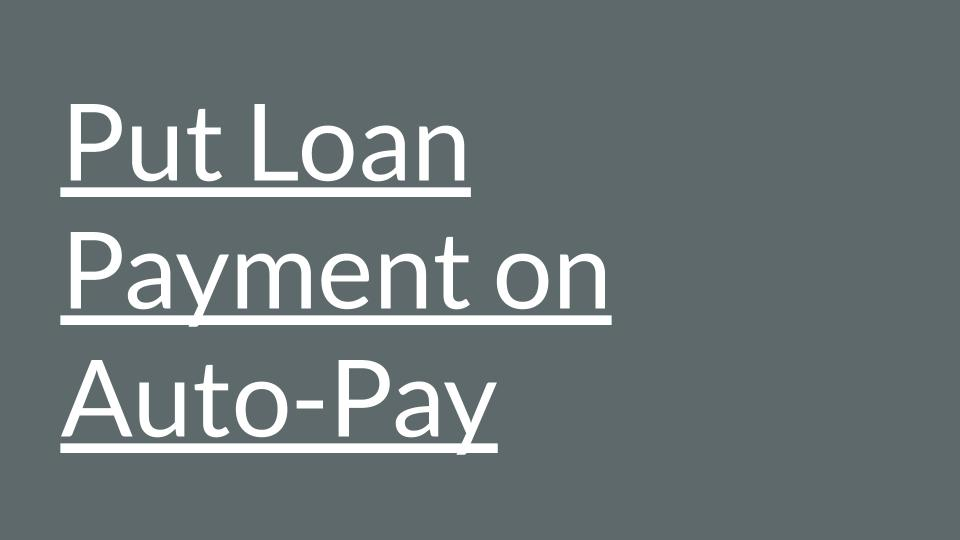 Put Loan Payment on Auto-Pay