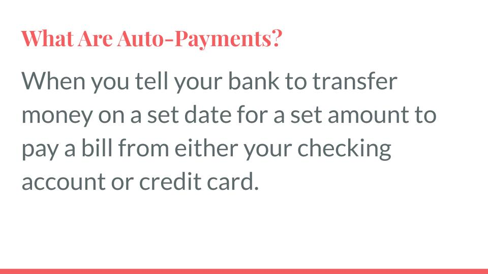What Are Auto-Payments?