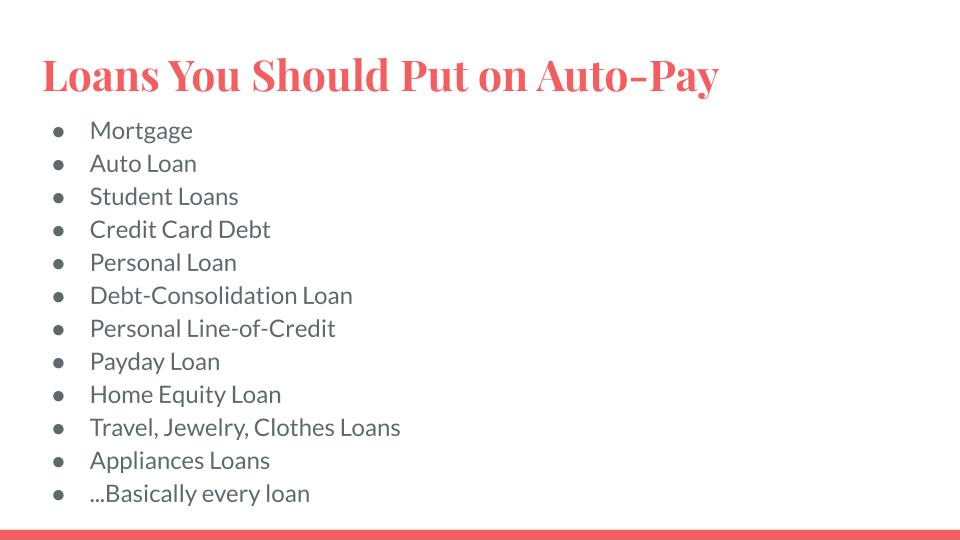 Loans You Should Put on Auto-Pay