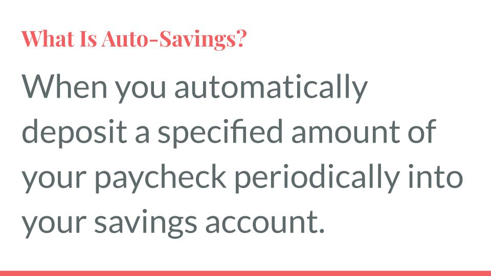 What is Auto-Savings?